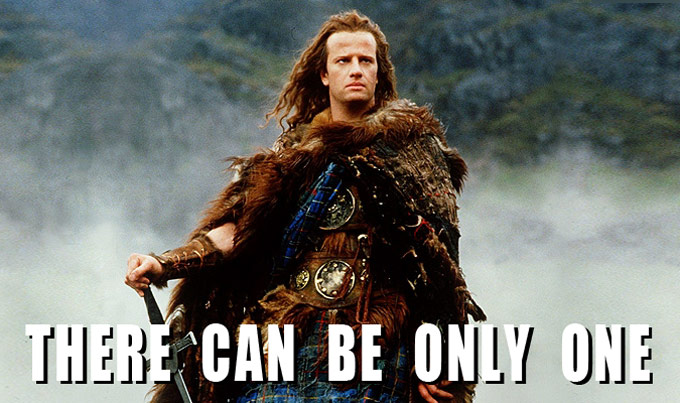 highlander_there_can_be_only_one_quote